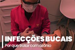 Por que tratar infecções bucais com ozônio