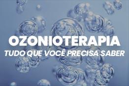 Ozonioterapia: tudo que você precisa saber