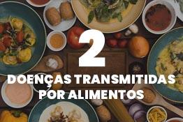 2 Doenças transmitidas por alimentos - DTA